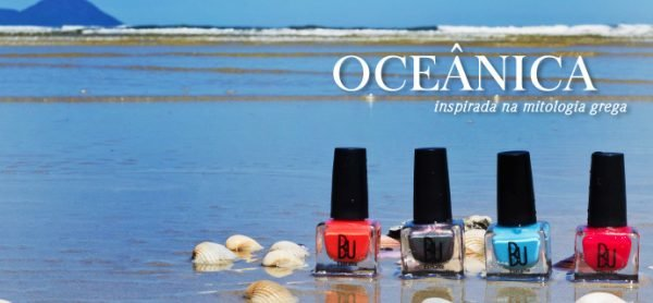 Coleção de <b >Esmaltes</b > B.U Oceânica